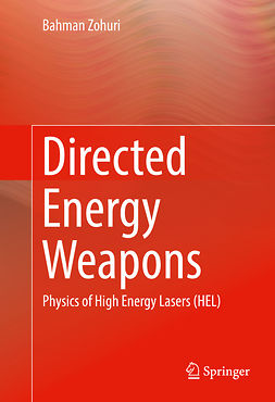 Zohuri, Bahman - Directed Energy Weapons, e-bok