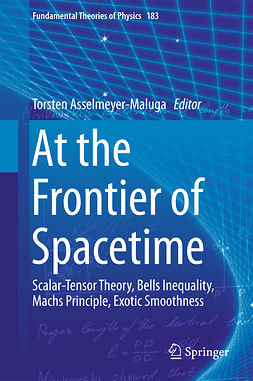 Asselmeyer-Maluga, Torsten - At the Frontier of Spacetime, e-bok