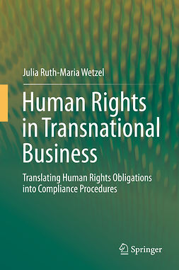 Wetzel, Julia Ruth-Maria - Human Rights in Transnational Business, e-kirja