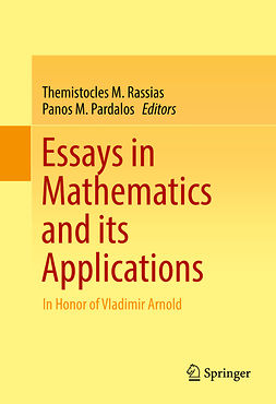 Pardalos, Panos M. - Essays in Mathematics and its Applications, ebook