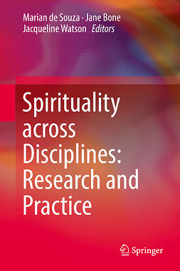 Bone, Jane - Spirituality across Disciplines: Research and Practice:, e-bok