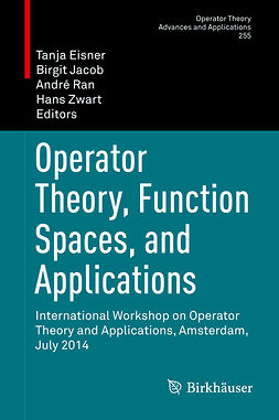 Eisner, Tanja - Operator Theory, Function Spaces, and Applications, e-kirja