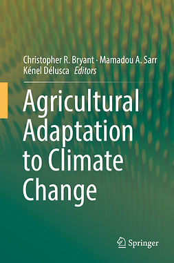 Bryant, Christopher R. - Agricultural Adaptation to Climate Change, e-kirja