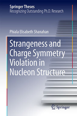 Shanahan, Phiala Elisabeth - Strangeness and Charge Symmetry Violation in Nucleon Structure, ebook