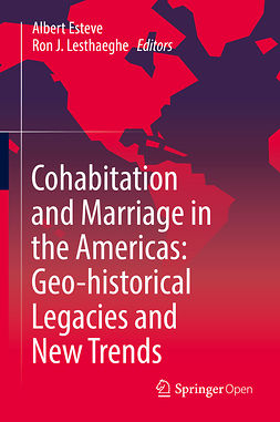 , Albert Esteve - Cohabitation and Marriage in the Americas: Geo-historical Legacies and New Trends, ebook