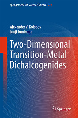 Kolobov, Alexander V. - Two-Dimensional Transition-Metal Dichalcogenides, ebook