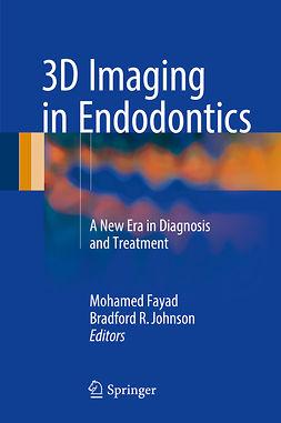 Fayad, Mohamed - 3D Imaging in Endodontics, e-kirja