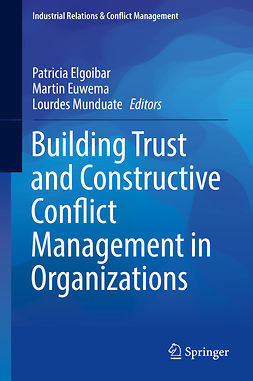 Elgoibar, Patricia - Building Trust and Constructive Conflict Management in Organizations, ebook