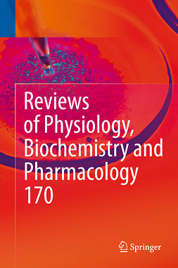 Gudermann, Thomas - Reviews of Physiology, Biochemistry and Pharmacology Vol. 170, ebook