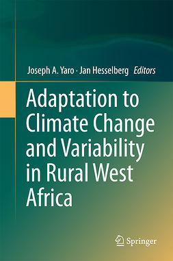 Hesselberg, Jan - Adaptation to Climate Change and Variability in Rural West Africa, e-bok