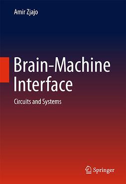 Zjajo, Amir - Brain-Machine Interface, ebook