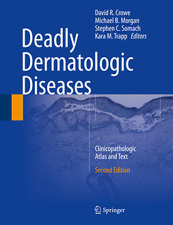 Crowe, David R. - Deadly Dermatologic Diseases, ebook
