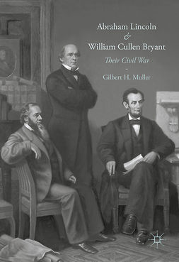Muller, Gilbert H. - Abraham Lincoln and William Cullen Bryant, ebook