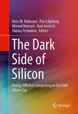 Hemani, Ahmed - The Dark Side of Silicon, ebook