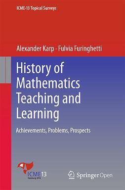 Furinghetti, Fulvia - History of Mathematics Teaching and Learning, e-kirja