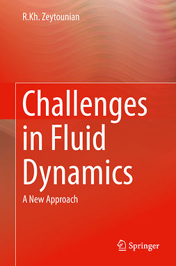 Zeytounian, R.Kh. - Challenges in Fluid Dynamics, ebook