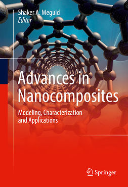 Meguid, Shaker A. - Advances in Nanocomposites, ebook