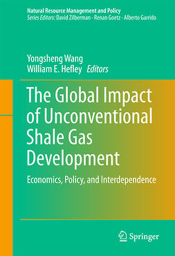 Hefley, William E. - The Global Impact of Unconventional Shale Gas Development, ebook