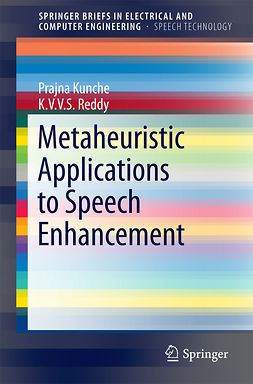 Kunche, Prajna - Metaheuristic Applications to Speech Enhancement, ebook
