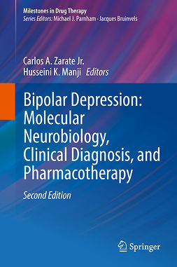 Jr., Carlos A. Zarate - Bipolar Depression: Molecular Neurobiology, Clinical Diagnosis, and Pharmacotherapy, e-bok