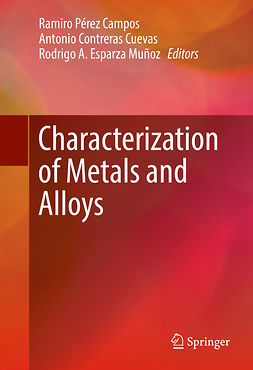Campos, Ramiro Pérez - Characterization of Metals and Alloys, e-kirja