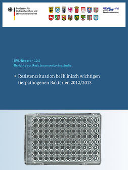 - Berichte zur Resistenzmonitoringstudie 2012/2013, ebook