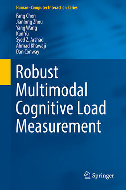 Arshad, Syed Z. - Robust Multimodal Cognitive Load Measurement, ebook