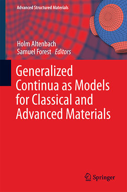 Altenbach, Holm - Generalized Continua as Models for Classical and Advanced Materials, e-kirja