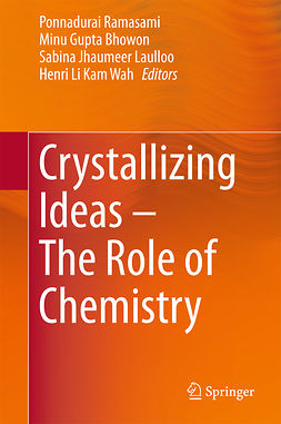Bhowon, Minu Gupta - Crystallizing Ideas – The Role of Chemistry, ebook