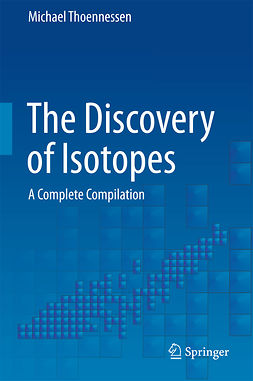 Thoennessen, Michael - The Discovery of Isotopes, e-bok