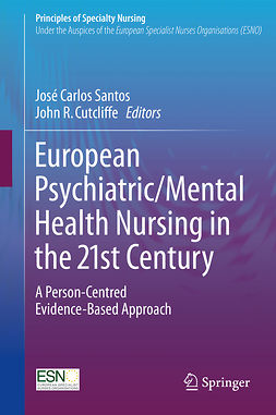 Cutcliffe, John R. - European Psychiatric/Mental Health Nursing in the 21st Century, e-bok