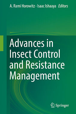 Horowitz, A. Rami - Advances in Insect Control and Resistance Management, e-bok
