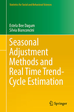 Bianconcini, Silvia - Seasonal Adjustment Methods and Real Time Trend-Cycle Estimation, ebook
