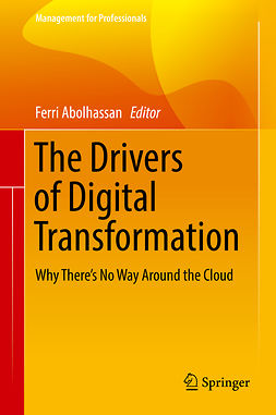 Abolhassan, Ferri - The Drivers of Digital Transformation, ebook