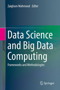 Mahmood, Zaigham - Data Science and Big Data Computing, e-bok