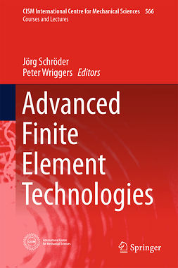 Schröder, Jörg - Advanced Finite Element Technologies, ebook