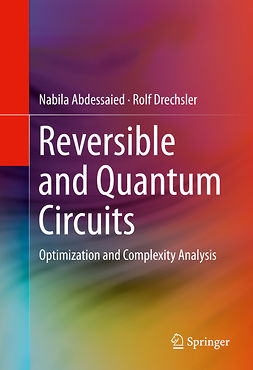 Abdessaied, Nabila - Reversible and Quantum Circuits, e-bok