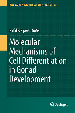 Piprek, Rafal P. - Molecular Mechanisms of Cell Differentiation in Gonad Development, ebook