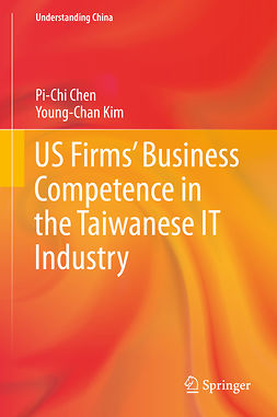 Chen, Pi-Chi - US Firms' Business Competence in the Taiwanese IT Industry, e-kirja