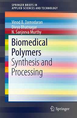 Bhatnagar, Divya - Biomedical Polymers, ebook