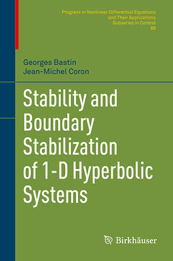 Bastin, Georges - Stability and Boundary Stabilization of 1-D Hyperbolic Systems, ebook