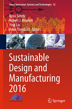 Howlett, Robert J. - Sustainable Design and Manufacturing 2016, ebook