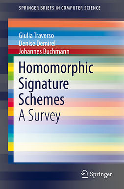 Buchmann, Johannes - Homomorphic Signature Schemes, ebook