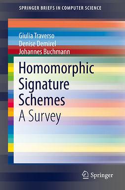 Buchmann, Johannes - Homomorphic Signature Schemes, e-kirja