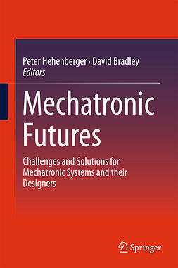 Bradley, David - Mechatronic Futures, ebook