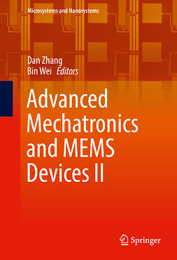Wei, Bin - Advanced Mechatronics and MEMS Devices II, ebook
