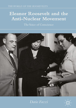 Fazzi, Dario - Eleanor Roosevelt and the Anti-Nuclear Movement, ebook