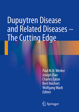 Dias, Joseph - Dupuytren Disease and Related Diseases - The Cutting Edge, e-bok