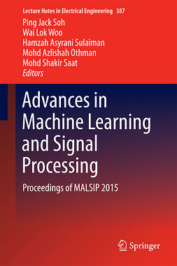 Othman, Mohd Azlishah - Advances in Machine Learning and Signal Processing, ebook