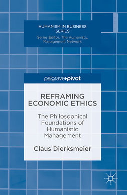 Dierksmeier, Claus - Reframing Economic Ethics, ebook